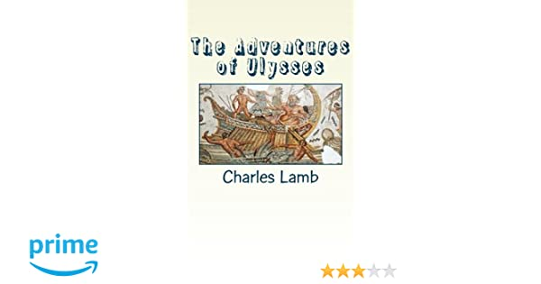 The adventures of ulysses charles lamb 9781482747645 amazon the adventures of ulysses charles lamb 9781482747645 amazon books fandeluxe Image collections