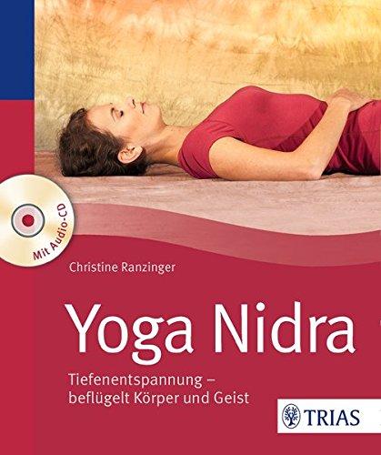 Yoga Nidra  Tiefenentspannung   Beflügelt Körper Und Geist