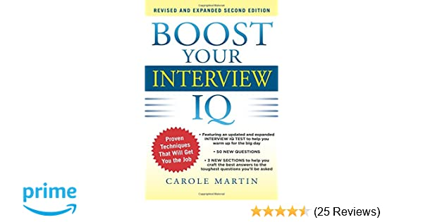 boost your interview iq 2e carole martin 9780071797467 amazoncom books