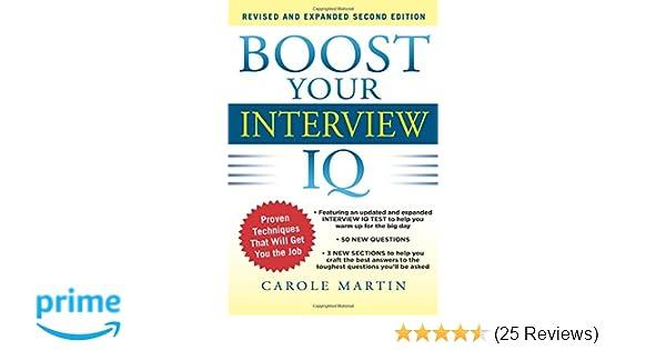 boost your interview iq 2e carole martin 9780071797467 amazoncom books