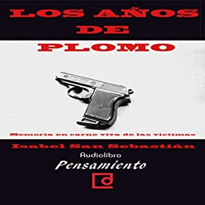Los años de plomo [The Years of Lead] Audiobook