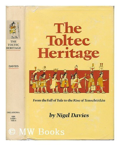 the rise and fall of the toltec civilization