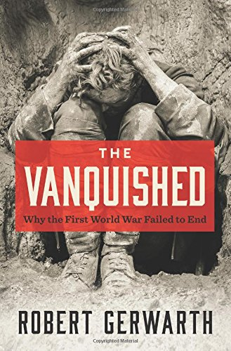 The Vanquished: Why the First World War Failed to ()