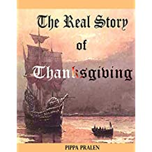 The Real Story of Thanksgiving: Early Encounters Europeans and Indians