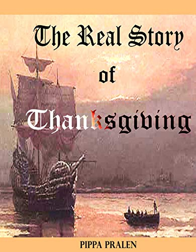 The Real Story of Thanksgiving: Early Encounters: Europeans and Indians