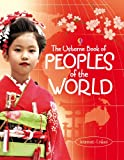 Peoples of the World (Usborne Internet-linked Reference)