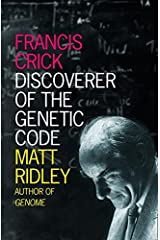 Francis Crick: Discoverer of the Genetic Code (Eminent Lives) Paperback