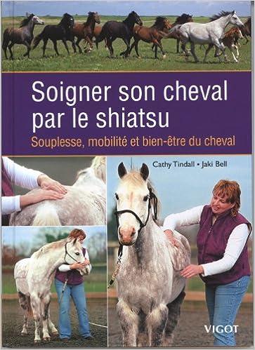 En ligne téléchargement gratuit Soigner son cheval par le shiatsu pdf