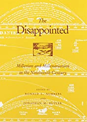 The Disappointed: Millerism Millerarianism