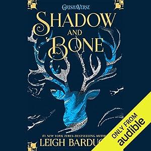 Shadow and Bone Hörbuch