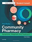 Community Pharmacy: Symptoms, Diagnosis and Treatment, 4e