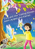 img - for Tara and the Talking Kitten Meet Angels and Fairies (Tara and Ash-ting) book / textbook / text book