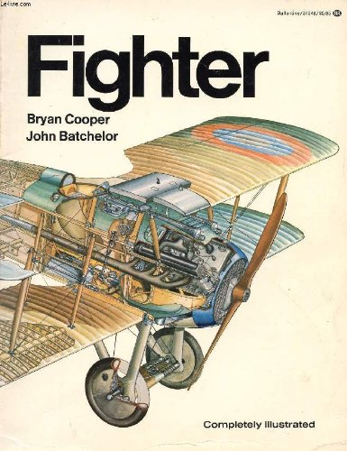Fighter: A History of Fighter Aircraft