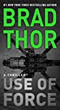 Kindle Store : Use of Force: A Thriller (The Scot Harvath Series Book 17)