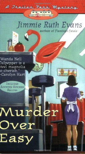 Murder Over Easy (A Trailer Park Mystery #2)