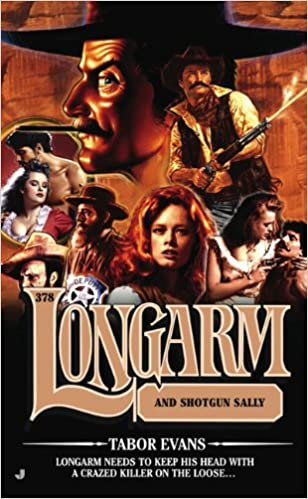 Book Longarm and Shotgun Sallie (Longarm, No. 378)