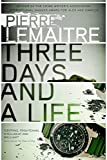 Image of Three Days and a Life