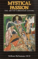 Mystical Passion: The Art of Christian Loving
