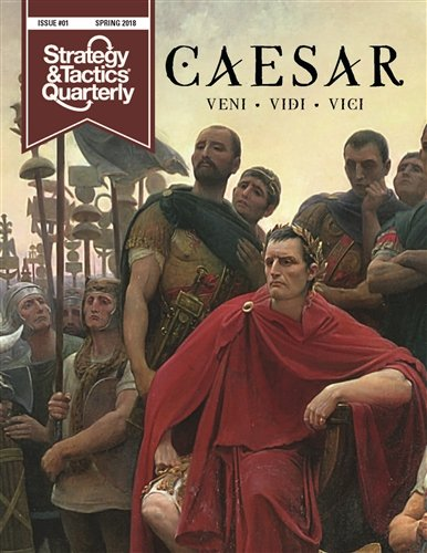 DG: Strategy & Tactics Quarterly Magazine #1, Premier Issue with a focus on Caesar & the Roman Republic & Empire