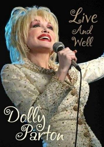 (Dolly Parton: Live And Well)