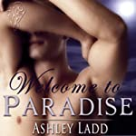 Welcome to Paradise | Ashley Ladd