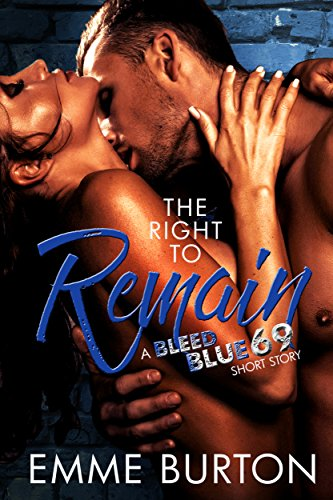 The Right To Remain: A Bleed Blue 69 Short