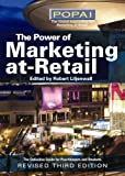 The Power of Marketing At-Retail, Robert Liljenwall, 0970709927