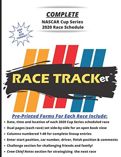 RACE TRACKer - Complete NASCAR Cup Series 2020 Race Schedule: Interactive notebook with dual-page view for each race. Challenges, Prediction ... Notes, and more. Fun for the whole family!