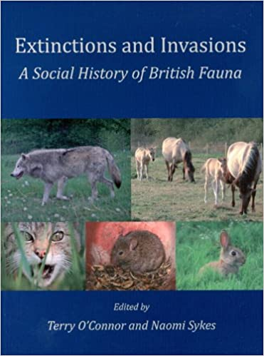 Book Extinctions and Invasions: A Social History of British Fauna