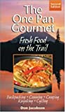 img - for One-Pan Gourmet Fresh Food On The Trail book / textbook / text book