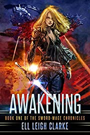 Awakening (The Sword-Mage Chronicles Book 1)