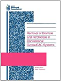 img - for Removal of Bromate and Perchlorate in Conventional Ozone/Gac Systems book / textbook / text book