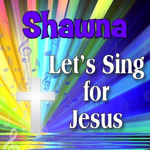 Shawna is a C-H-R-I-S-T-I-A-N (Chaunah, Chawna, Shanah, Shannah, - Shawna S