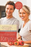 img - for God's Purpose for You (First Place 4 Health Bible Study Series) book / textbook / text book