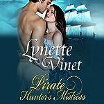 Pirate Hunter's Mistress | Lynette Vinet
