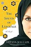The Sound of Language: A Novel