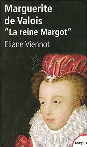 """Résultat de recherche d'images pour """"marguerite de valois eliane Viennot"""""""