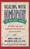 Healing with Homeopathy: The Doctors' Guide
