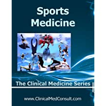 Clinical Sports Medicine - 2018 (The Clinical Medicine Series Book 29)