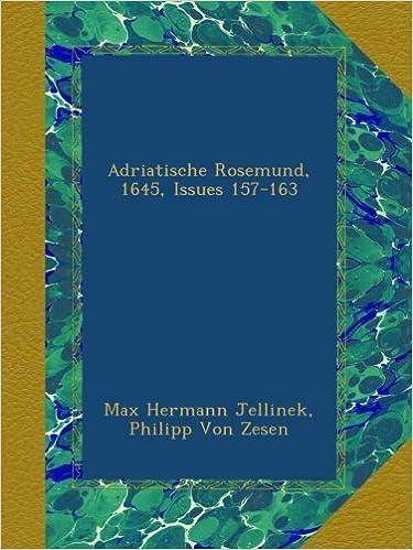 Ilmainen lataus ebook epub Adriatische Rosemund, 1645, Issues 157-163 (German Edition) Suomeksi MOBI B009F7HU5W by Max Hermann Jellinek