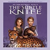 The Subtle Knife: His Dark Materials, Book 2 | Philip Pullman