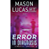 Error in Diagnosis: A Medical Thriller