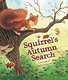Squirrel's Autumn Search (Animal Seasons)