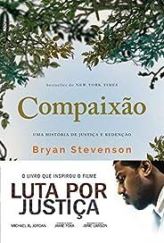 Compaixão: Uma história de justiça e redenção