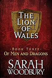 Of Men and Dragons (The Lion of Wales Book 3)