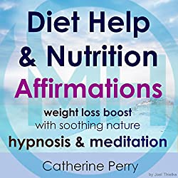 Diet Help & Nutrition Affirmations