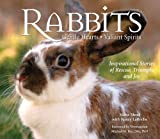 img - for Rabbits: Gentle Hearts, Valiant Spirits book / textbook / text book