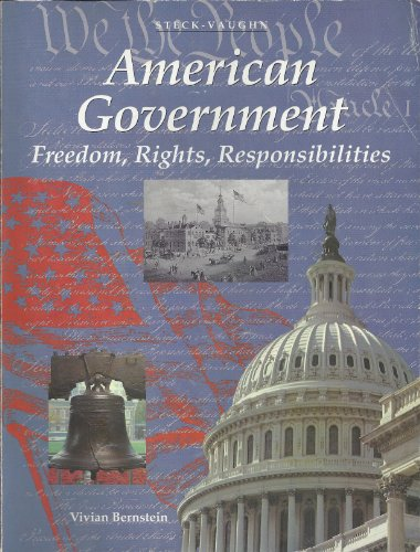 American Government: Freedom, Rights, Responsibilities