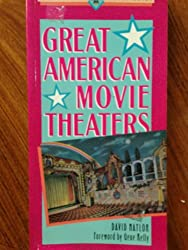 Great American Movie Theaters (Great American Places Series)
