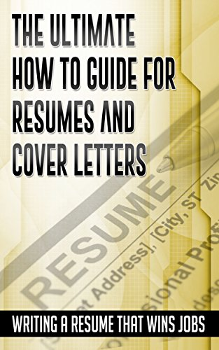 the ultimate how to guide for resumes and cover letters writing a resume that wins